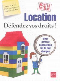 Location : défendez vos droits !