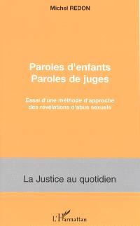 Paroles d'enfants, paroles de juges : essai d'une méthode d'approche des révélations d'abus sexuels
