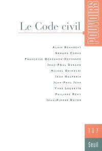 Pouvoirs. n° 107, Le code civil