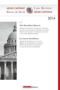 Revue de droit Henri Capitant. n° 7, The hereditary reserve = La réserve héréditaire