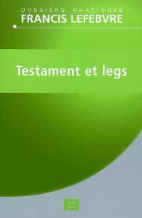 Testament et legs : à jour au 1er mai 2009