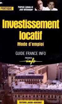 Investissement locatif, mode d'emploi
