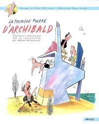 La première pierre d'Archibald : dialogues juridiques sur la construction des maisons individuelles