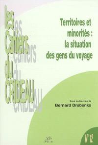 Territoires et minorités : la situation des gens du voyage : colloque du 25 et 26 mars 2004, Limoges