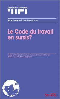 Le code du travail en sursis ?