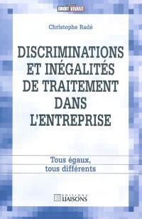 Discriminations et inégalités de traitement dans l'entreprise : tous égaux, tous différents