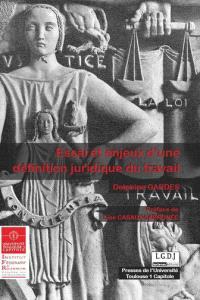 Essai et enjeux d'une définition juridique du travail