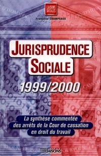 Jurisprudence sociale 1999-2000