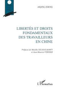 Libertés et droits fondamentaux des travailleurs en Chine