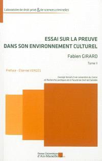 Essai sur la preuve dans son environnement culturel
