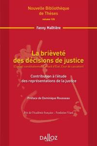 La brièveté des décisions de justice (Conseil constitutionnel, Conseil d'Etat, Cour de cassation) : contribution à l'étude des représentations de la justice