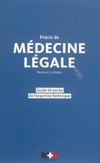 Précis de médecine légale : guide de poche de l'expertise forensique