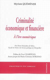 Criminalité économique et financière : à l'ère numérique