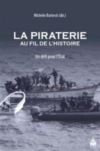 La piraterie au fil de l'histoire : un défi pour l'Etat