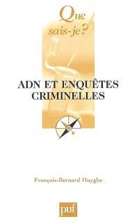 ADN et enquêtes criminelles