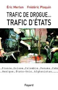 Trafic de drogue, trafic d'argent