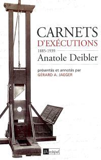 Carnets d'exécutions : 1885-1939