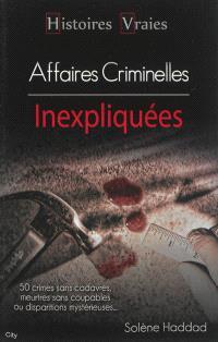 Affaires criminelles inexpliquées