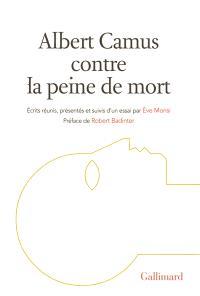 Albert Camus contre la peine de mort