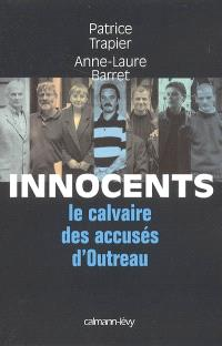 Innocents : le calvaire des innocents d'Outreau