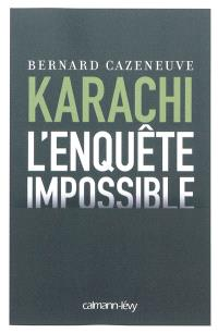Karachi, l'enquête impossible
