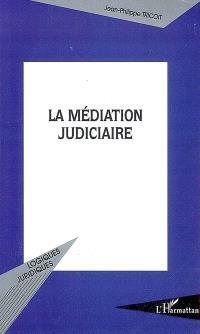 La médiation judiciaire
