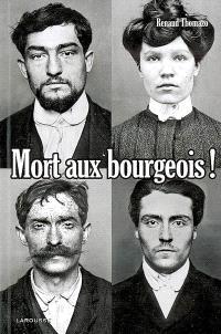 Mort aux bourgeois !