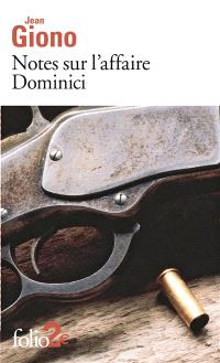 Notes sur l'affaire Dominici; Suivi de Essai sur le caractère des personnages