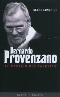 Bernardo Provenzano : le parrain des parrains