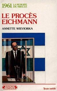 1961, le procès Eichmann