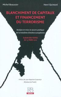 Blanchiment de capitaux et financement du terrorisme : analyse et mise en oeuvre pratique de la troisième directive européenne