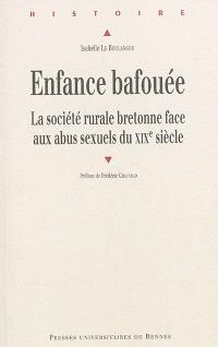 Enfance bafouée : la société rurale bretonne face aux abus sexuels du XIXe siècle
