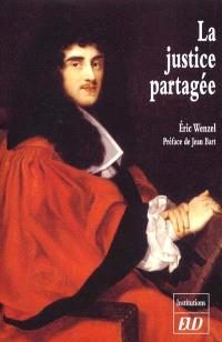 La Justice partagée : les magistrats bourguignons face aux meurtriers d'un curé de campagne : 1711-1727
