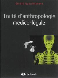 Traité d'anthropologie médico-légale
