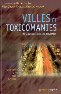 Villes et toxicomanies : quelles préventions ?