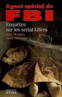 Agent spécial du FBI : enquêtes sur les serial killer