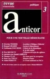 Anticor. n° 3, Pour une nouvelle démocratie