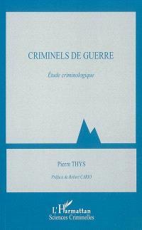 Criminels de guerre : étude criminologique
