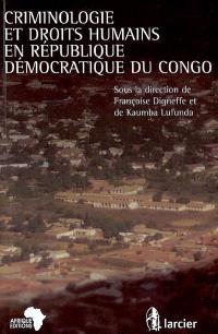 Criminologie et droits humains en République démocratique du Congo