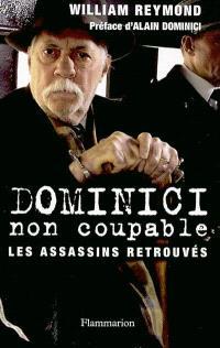Dominici non-coupable : les assassins retrouvés