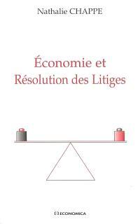 Economie et résolution des litiges