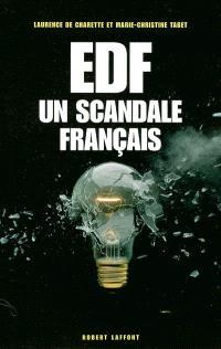 EDF, un scandale français