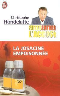 Faites entrer l'accusé. Volume 2007, La Josacine empoisonnée