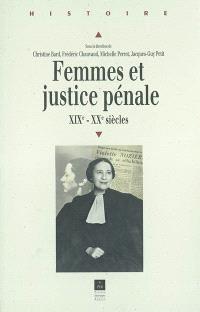 Femmes et justice pénale : XIXe-XXe siècle