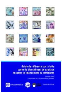 Guide de référence sur la lutte contre le blanchiment de capitaux et contre le financement du terrorisme
