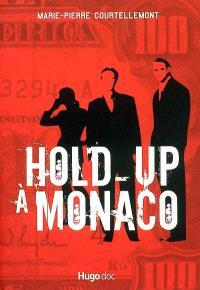 Hold-up à Monaco