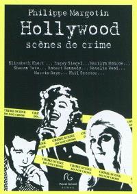 Hollywood, scènes de crimes