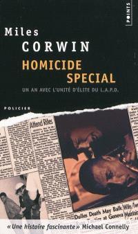 Homicide special : un an avec l'unité d'élite d'investigation de la police de Los Angeles