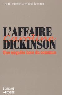 L'affaire Dickinson