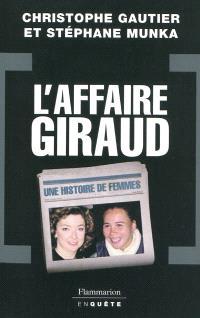 L'affaire Giraud : une histoire de femmes